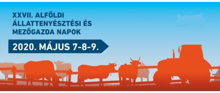 XXVII. Alföldi Állattenyésztési és Mezőgazda Napok 2020